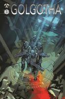 Golgotha by Matt Hawkins, Bryan Hill, Yuki Saeki, Joe Jusko