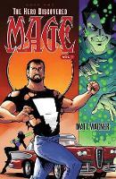 Mage Book One: The Hero Discovered Volume 1 by Matt Wagner, Matt Wagner, Sam Keith