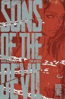 Sons of the Devil Volume 3 by Brian Buccellato, Toni Infante