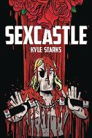 Sexcastle (New Edition) by Kyle Starks, Kyle Starks