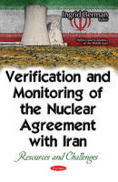 Verification & Monitoring of the Nuclear Agreement with Iran Resources & Challenges by Ingrid Berman