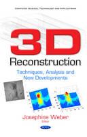 3D Reconstruction Techniques, Analysis & New Developments by Josephine Weber