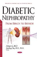Diabetic Nephropathy From Bench to Bedside by