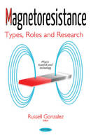 Magnetoresistance Types, Roles & Research by Sara Russell Gonzalez