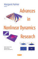Advances in Nonlinear Dynamics Research by Margaret Palmer