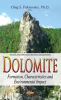Dolomite Formation, Characteristics & Environmental Impact by Oleg S. Pokrovsky