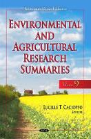 Environmental & Agricultural Research Summaries (with Biographical Sketches) by Lucille T. Cacioppo