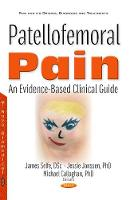 Patellofemoral Pain An Evidence-Based Clinical Guide by James Selfe