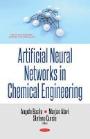 Artificial Neural Networks in Chemical Engineering by Angelo Basile