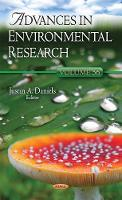 Advances in Environmental Research by Justin A. Daniels