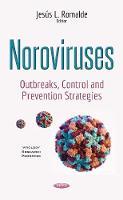 Noroviruses Outbreaks, Control & Prevention Strategies by Jesus L. Romalde