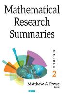 Mathematical Research Summaries Volume 2 by Matthew A. Rowe