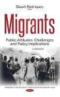 Migrants Public Attitudes, Challenges and Policy Implications by Stuart Rodriquez