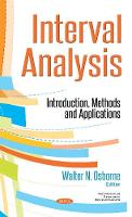 Interval Analysis Introduction, Methods & Applications by Walter N. Osborne