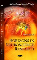 Horizons in Neuroscience Research Volume 30 by Andres Costa
