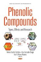 Phenolic Compounds Types, Effects & Research by Teresa Garde-Cerdan