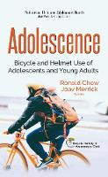 Adolescence Bicycle & Helmet Use of Adolescents & Young Adults by Ronald Chow
