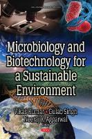 Microbiology & Biotechnology for a Sustainable Environment by Vikas Kumar