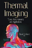 Thermal Imaging Types, Advancements & Applications by Claude Strickland