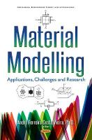 Material Modelling Applications, Challenges & Research by Andre Ferreira Costa Vieira