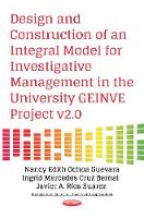 Design & Construction of an Integral Model for Investigative Management in the University GEINVE Project v2.0 by Nancy Edith Ochoa Guevara