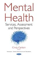 Mental Health Services, Assessment & Perspectives by Cindy Carlson