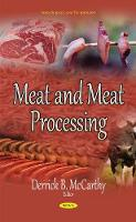 Meat & Meat Processing by Derrick B. McCarthy