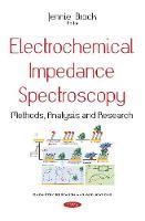 Electrochemical Impedance Spectroscopy Methods, Analysis & Research by Jennie Brock
