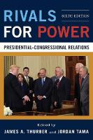 Rivals for Power Presidential-Congressional Relations by James A. Thurber
