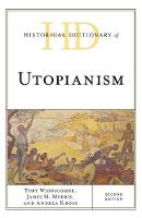 Historical Dictionary of Utopianism by Toby Widdicombe, Andrea L. Kross