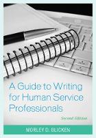 A Guide to Writing for Human Service Professionals by Morley D. Glicken