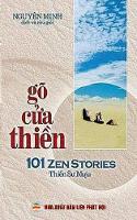 Go Cửa Thiền 101 Cau Chuyện Thiền Với Nguyen Bản Anh Ngữ Va Lời Binh by Nguyen Minh