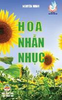 Hoa NHẫn NHục Bản in Năm 2017 by Nguyen Minh