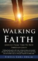 Walking Faith by Steven Gene Swaim