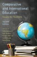 Comparative and International Education Issues for Teachers by Karen Mundy