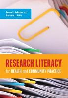 Research Literacy for Health and Community Practice by Sonya Jakubec, Barbara Astle