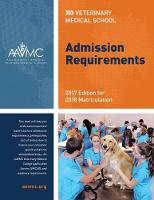 Veterinary Medical School Admission Requirements (VMSAR) 2017 Edition for 2018 Matriculation by Association of American Veterinary Medical Colleges
