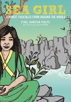 Sea Girl Feminist Folktales from Around the World by Ethel Johnston Phelps, Daniel Jose Older
