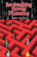 Neo-Something Doom Puzzle by Matt Payne