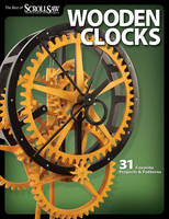 Wooden Clocks by Scroll Saw Woodworking & Crafts Magazine
