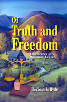 Of Truth and Freedom by Herbert L. Hyde