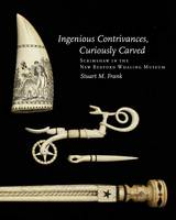 Ingenious Contrivances, Curiously Carved by Stuart Frank