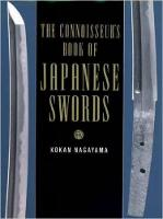 The Connoisseurs Book Of Japanese Swords by Kokan Nagayama