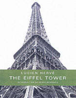 The Eiffel Tower by Berry Bergdoll, Lucien Herve