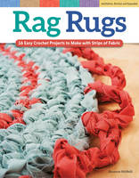 Rag Rugs, Revised Edition by Suzanne McNeill