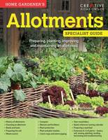 Home Gardeners Allotments by A & G Bridgewater