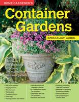 Home Gardener's Container Gardens by David Squire