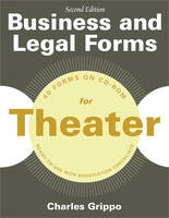Business and Legal Forms for Theater by Charles Grippo