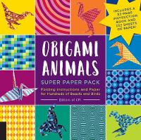 Origami Animals Super Paper Pack Folding Instructions and Paper for Hundreds of Beasts and Birds by Editors of Creative Publishing