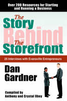 The Story Behind the Storefront by Dan Gardner